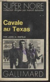 Collection Super Noire N° 63. Cavale Au Texas. - Couverture - Format classique