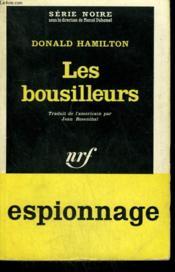 Les Bousilleurs. ( The Removers ). Collection : Serie Noire N° 715 - Couverture - Format classique