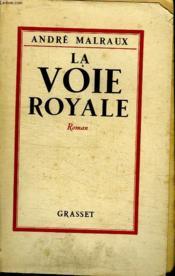 La Voie Royale. - Couverture - Format classique