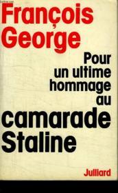 Pour Un Ultime Hommage Au Camarade Staline. - Couverture - Format classique