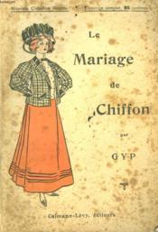 Le Mariage De Chiffon. Nouvelle Collection Illustree N°14. - Couverture - Format classique