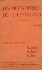 Les Mots Perfides De L'Espagnol (Etude Analytique - Couverture - Format classique