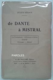 De Dante à Mistral. Les Troubadours - St François d'Assise - Dante - Pétrarque - Mistral. - Couverture - Format classique