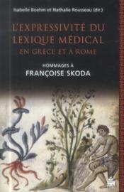 Expressivite du lexique medical en grece et arome - Couverture - Format classique