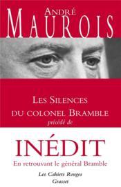 Les silences du Colonel Bramble ; en retrouvant le général Bramble - Couverture - Format classique
