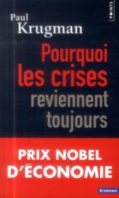 Pourquoi les crises reviennent toujours - Couverture - Format classique