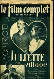 Le Film Complet Du Mercredi N° 2463 - 20e Annee - Romeo Et Juliette Au Village - Couverture - Format classique