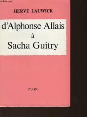 D'Alphonse Allais A Sacha Guitry - Couverture - Format classique