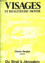 Visages Et Realites Du Monde - Du Sinai A Jerusalem - Livret Du Film - Couverture - Format classique