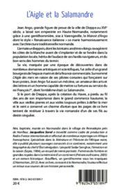 L'aigle et la salamandre ; le roman de Jean Ago armateur dieppois au temps de la Renaissance - 4ème de couverture - Format classique