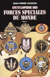 L'encyclopedie des forces speciales t.1 - Intérieur - Format classique