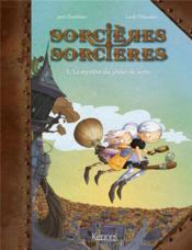 Sorcières sorcières T.1 ; le mystère du jeteur de sorts - Couverture - Format classique