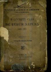 T.Lucreti Cari De Rerum Natura Libri Sex - Recognovit Iacobus Bernaysius. - Couverture - Format classique