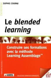 Le blended learning - Couverture - Format classique
