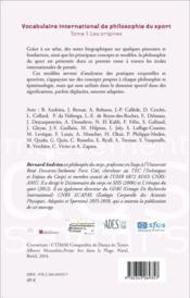 Vocabulaire international de philosophie du sport t.1 ; les origines - 4ème de couverture - Format classique