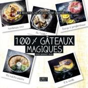 100 % gâteaux magiques - Couverture - Format classique