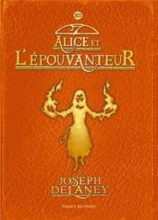 L'épouvanteur T.12 ; Alice et l'épouvanteur - Couverture - Format classique
