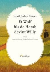 Et Wolf fils de Hersh devint Willy - Couverture - Format classique