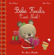 Bébé Koala ; c'est Noël - Couverture - Format classique