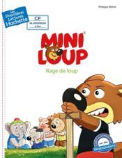 Mes premières lectures ; Mini-Loup ; rage de loup - Couverture - Format classique