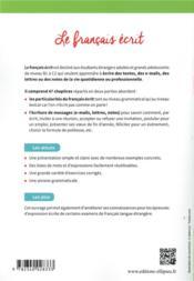 Français langue étrangère ; le français écrit ; B1-C2 - 4ème de couverture - Format classique