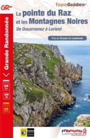 La pointe du Raz et les Montagnes Noires ; de Douarnenez à Lorient : GR 34, GR 38 - Couverture - Format classique