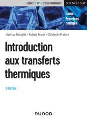 Introduction aux transferts thermiques (3e édition) - Couverture - Format classique