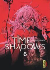 Time shadows T.6 - Couverture - Format classique