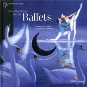 Les plus beaux airs de ballet ; du Lac des cygnes au Sacre du printemps - Couverture - Format classique