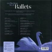 Les plus beaux airs de ballet ; du Lac des cygnes au Sacre du printemps - 4ème de couverture - Format classique