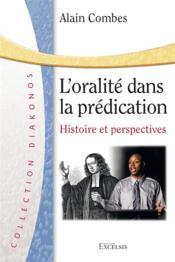 L'oralité dans la prédication : histoire et perspectives - Couverture - Format classique