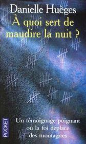 A Quoi Sert De Maudire La Nuit - Intérieur - Format classique