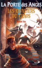 La porte des anges t.3 ; les cavaliers du chaos - Couverture - Format classique