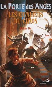 La porte des anges t.3 ; les cavaliers du chaos - Intérieur - Format classique