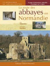 La route des abbayes en normandie - Couverture - Format classique