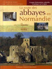 La route des abbayes en normandie - Intérieur - Format classique