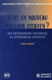 Vers un nouveau pouvoir citoyen ? des référendums nationaux au référendum européen - Intérieur - Format classique