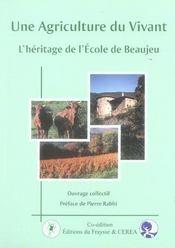 Une agriculture du vivant ; l'héritage de l'école de beaujeu - Intérieur - Format classique