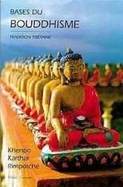 Bases Du Bouddhisme - Tradition Tibetaine - Couverture - Format classique