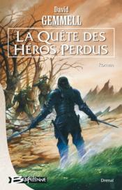Le cycle de Drenaï ; la quête des héros perdus - Couverture - Format classique