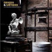 Gestes et métiers de la manufacture nationale de Sèvres - Couverture - Format classique