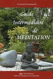 Guide intermédiaire de méditation - Couverture - Format classique