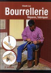 Bourrellerie, réparer, fabriquer (3e édition) - Couverture - Format classique