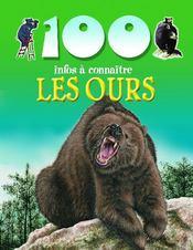 100 INFOS A CONNAITRE ; les ours - Couverture - Format classique