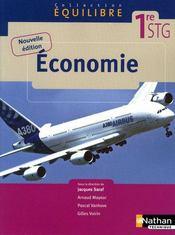 EQUILIBRE ; économie ; 1ère STG ; livre de l'élève (édition 2009) - Couverture - Format classique