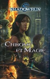 Chrome et magie - Couverture - Format classique