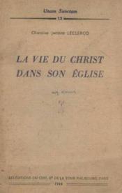 La vie du christ dans son église - Couverture - Format classique