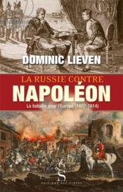 La russie contre napoleon - Couverture - Format classique
