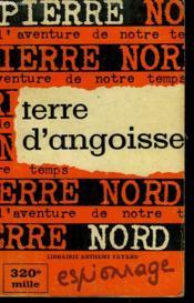 L'Aventure De Notre Temps N° 11 . Terre D'Angoisse. - Couverture - Format classique