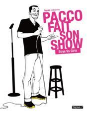 Pacco fait son show ; boys vs girls - Couverture - Format classique
